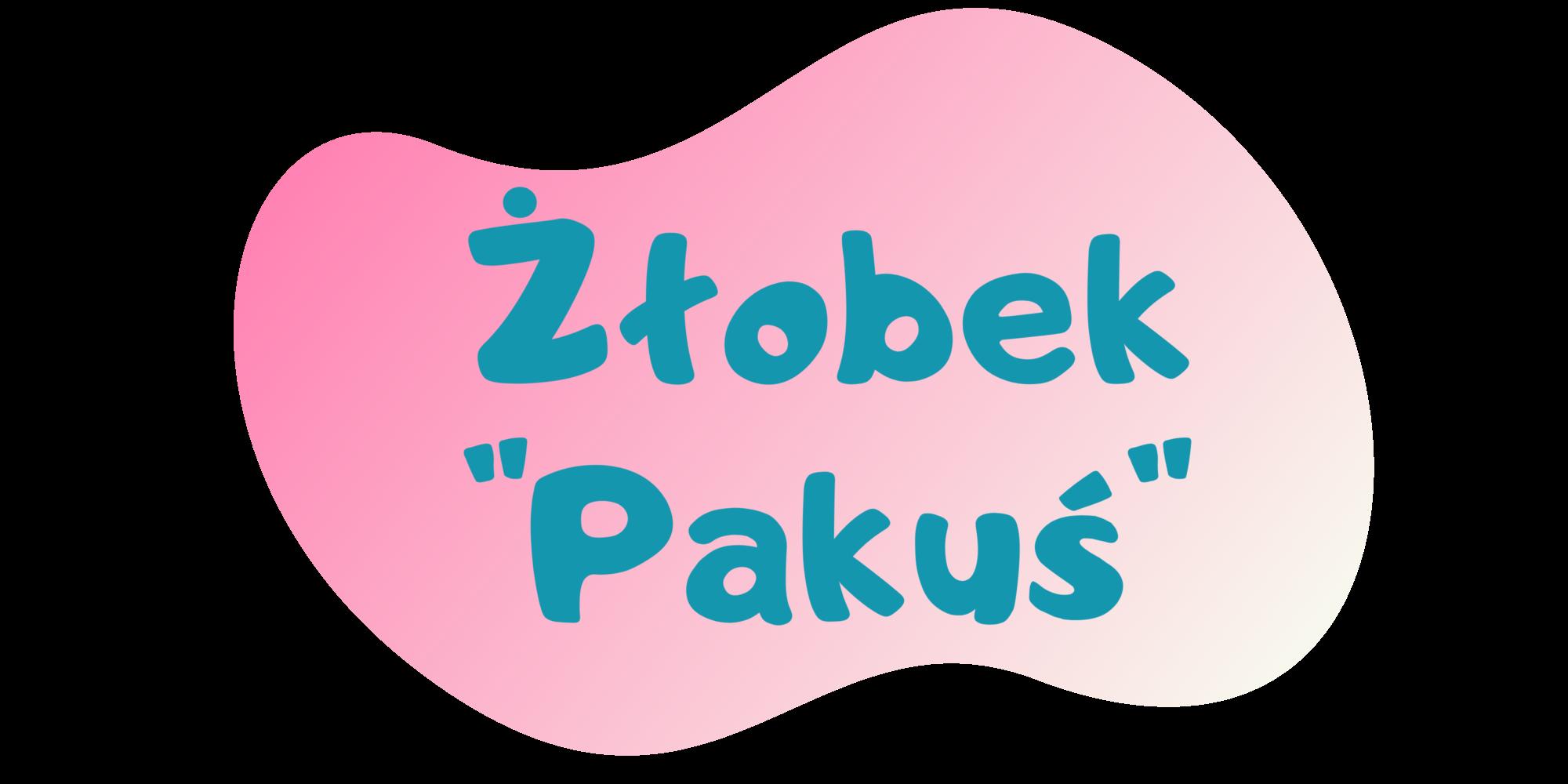 """Żłobek """"Pakuś"""""""